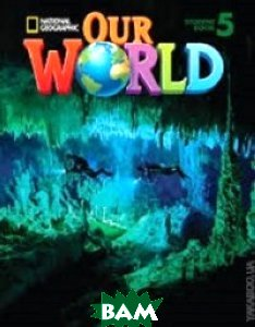 Cengage Learning / Our World 5. Workbook (+ Audio CD)