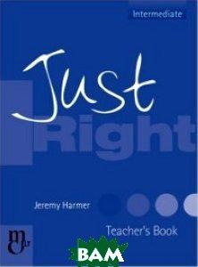 Купить Just Right Teacher`s Book, Marshal Cavendish, 978-0-462-00716-8