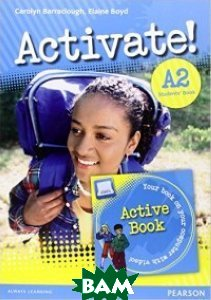 Купить Activate! A2 Students`Book and Active Book Pack, Pearson, 978-1-292-14305-7