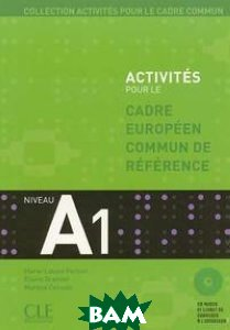 Купить Cadre commun A1 (+ Audio CD), CLE International, Martine Corsain, 978-2-09-035386-0