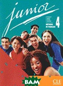 Купить Junior 4 Livre de l`eleve, CLE International, Michele Butzbach, 978-2-09-033366-4