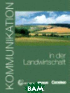 Kommunikation in der Landwirtschaft Kursbuch (+ CD-ROM)