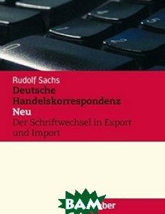 Купить Deutsche Handelskorrespondenz - Lehrbuch, Hueber, Rudolf Sachs, 978-3-19-001662-4