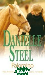Купить Palomino, Little, Brown and Company, Steel Danielle, 978-0-7515-4239-4