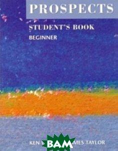 Prospects Beginner Student`s Book