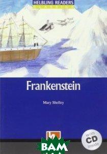 Купить Frankenstein. Level 5 (+ Audio CD), CAMBRIDGE UNIVERSITY PRESS, Shelley Mary, 978-3-9904528-6-8