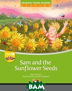Sam And The Sunflower Seed. Level c. Big Book, CAMBRIDGE UNIVERSITY PRESS, Cleary Maria, 978-3-85272-725-7  - купить со скидкой
