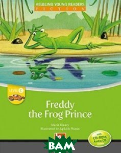 Freddy the Frog Prince. Level c (+ Audio CD)