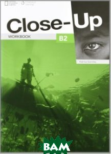 Купить Close-Up B2. Workbook (+ Audio CD), National Geographic Society, Gormley Katrina, 9781133318750