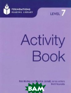 Foundation Readers. Activity book. Level 7