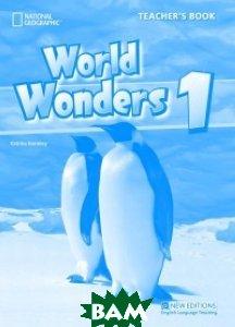 Купить World Wonders 1. Teacher`s Book, Cengage Learning, Crawford Michele, 978-1-4240-5837-2