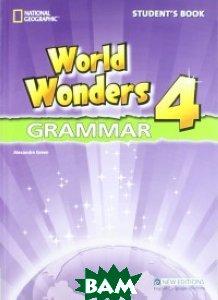 Купить World Wonders 4. Grammar. Student`s Book, National Geographic Society, Crawford Michele, 9781111218232