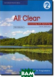 All Clear 2. Listening and Speaking. Student`s Book