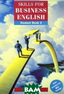 Skills for Business English. Student Book 2