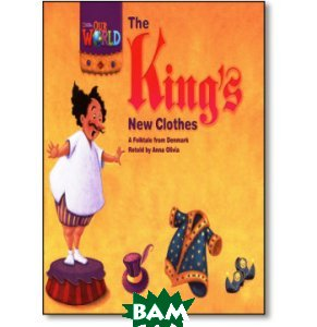 Our World 1. Readers. The King`s New Clothes. Big Book