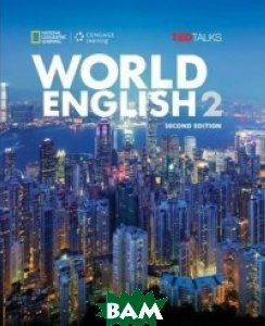 Купить World English 2. Student`s Book, National Geographic Society, Johannsen Kristin, 978-1-285-84870-9
