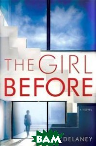 Купить The Girl Before, Random House, Inc., 978-0-425-28504-6