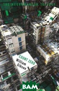 Купить Count Zero, Orion Books, Gibson William, 978-1-4732-1740-9