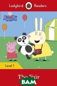Купить Peppa Pig: The Fair. Level 1, Ladybird, 978-0-241-28357-8