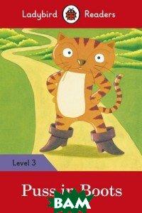 Купить Ladybird Readers. Level 3. Puss in Boots, 978-0-241-28407-0