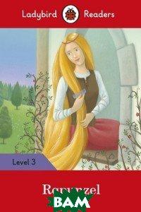Купить Ladybird Readers. Level 3. Rapunzel, 978-0-241-28394-3