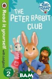 Купить The Peter Rabbit Club. Level 2, Ladybird, 978-0-241-27963-2