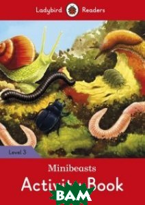 Minibeasts. Activity Book. Level 3