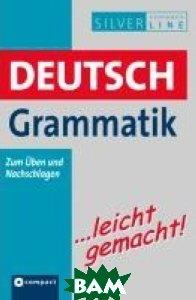 Deutsch Grammatik ... leicht gemacht!