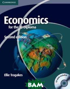 Economics for the IB Diploma (+ CD-ROM)