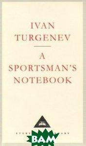 Купить A Sportsman`s Notebook, Неизвестный, Turgenev I., 978-1-85715-054-4
