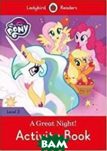 Купить My Little Pony: A Great Night! Activity Book, Ladybird, 978-0-241-29854-1