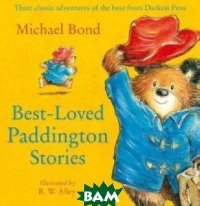 Best-loved Paddington Stories, HarperCollins Publishers, Bond Michael, 978-0-00-824503-0  - купить со скидкой