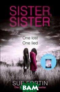 Sister, sister, HarperCollins Publishers, Fortin Sue, 978-0-00-821565-1  - купить со скидкой