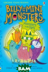 Купить Billy and the Mini Monsters. Monsters in the Dark, Usborne, Davidson Zanna, 978-1-4095-9341-6