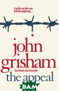 Купить The Appeal, Random House, Inc., Grisham John, 978-0-440-24381-6