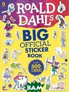 Купить Roald Dahl`s Big Official Sticker Book, Puffin, Dahl Roald, 978-0-14-137672-1