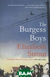 Купить The Burgess Boys, Schuster, Strout E., 978-1-4711-2738-0