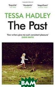 Купить The Past, Random House, Inc., Hadley T., 978-0-09-959746-9