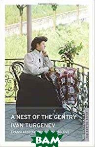 Купить A Nest of the Gentry, Alma/Oneworld, Turgenev Ivan, 978-1-84749-590-7