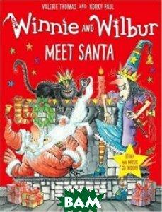 Купить Winnie&Wilbur Meet Santa (+ Audio CD), OXFORD UNIVERSITY PRESS, Thomas Valerie, 978-0-19-274791-4