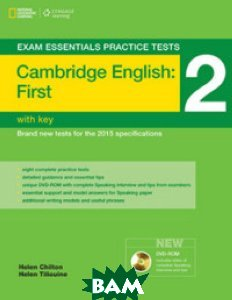 Купить Exam Essentials. Cambridge First Practice Tests 2 without Key (+ DVD), National Geographic Society, Osbourne Charles, 978-1-285-74504-6