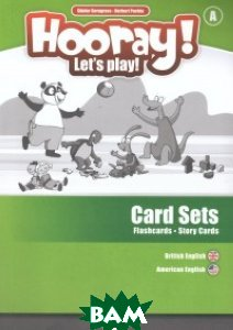 Hooray! Let`s Play! - A. Flashcards&Story Cards
