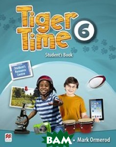 Tiger Time. Level 6. Student`s Book with eBook Pack