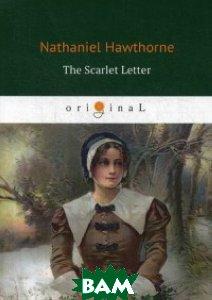 Купить The Scarlet Letter, T8RUGRAM, Hawthorne Nathaniel, 978-5-521-06190-7