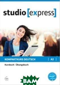 Studio express A2 - Kurs- und& 220;bungsbuch mit Audios online
