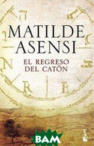 Купить El regreso del Cat& 243;n, Booket, Asensi M., 978-84-08-16590-3