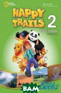 Купить Happy Trails 2. Grammar Students Book, Cengage Learning, 978-1-133-05014-8