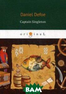 Купить Captain Singleton, T8RUGRAM, Defoe Daniel, 978-5-521-06812-8