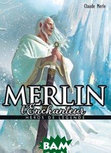 Купить Merlin (изд. 2017 г. ), Bayard, Merle C., 978-2-7470-6578-8
