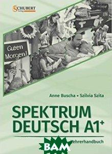 Spektrum A1+. Lehrerhandbuch mit CD-Rom (+ CD-ROM), Schubert Verlag, Buscha Anne, 978-3-941323-30-8  - купить со скидкой